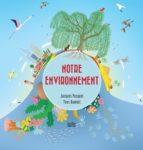 Capsule littéraire : notre environnement
