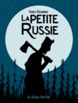 Capsule Littéraire BD : La petite Russie