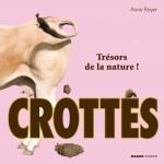 Crottes: trésors de la nature!