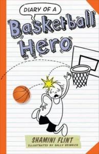 diary-of-basketball-hero-by-shamini-flint-174343958X