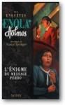 Les enquêtes d'Enola Holmes: L'Énigme du message perdu