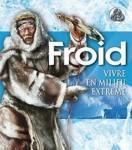 Froid: vivre en milieu extrême