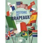Capsule littéraire documentaire : histoire des drapeaux