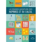Capsules littéraires — La grande aventure des nombres et du calcul