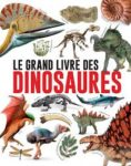 Capsule littéraire : Le grand livre des dinosaures
