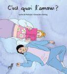 Capsules littéraires – C'est quoi l'amour?